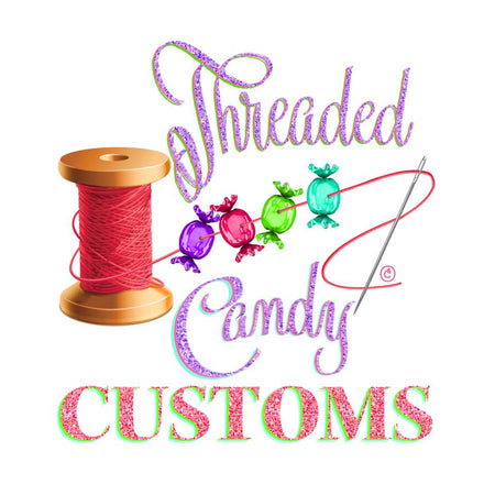 Threaded Candy Customs