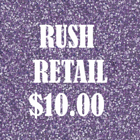 RUSH RETAIL-Same to next business day shipping