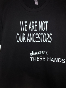 WE Are Not our Ancestors