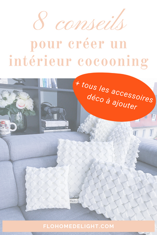 8 conseils Cocooning Flo Home Delight