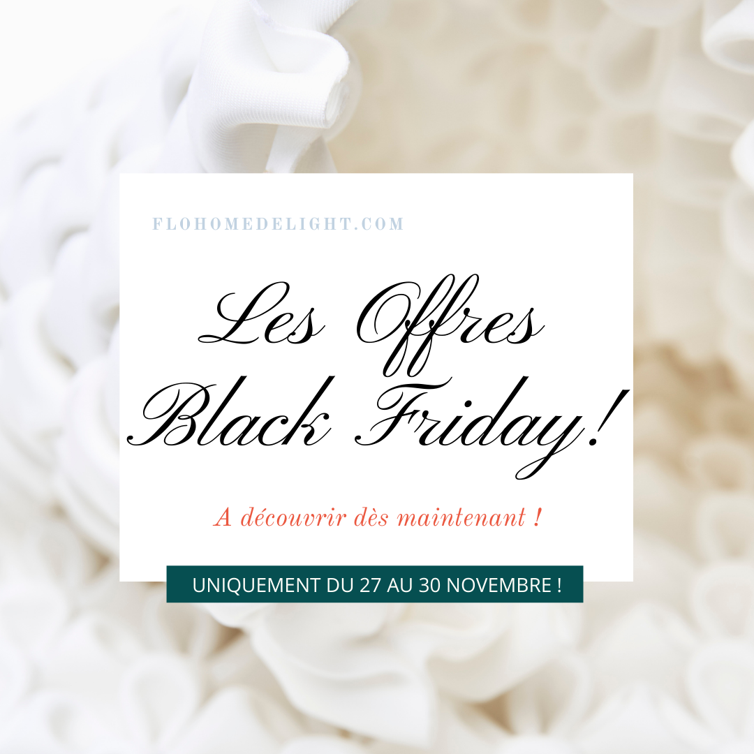 offre black friday promotion Flo Home Delight
