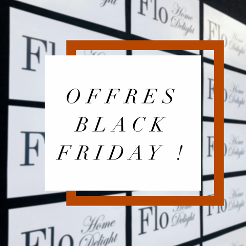 Flo home delight offre black friday