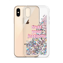 Load image into Gallery viewer, TRUST YOUR INSTINCTS | Liquid Glitter iPhone Case