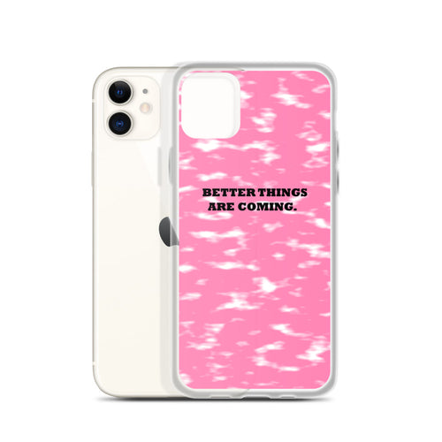 BETTER THINGS / pink / iPhone Case