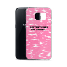 Load image into Gallery viewer, BETTER THINGS / pink / Samsung Case