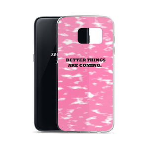 BETTER THINGS / pink / Samsung Case
