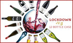 Lockdown Wine Case - 12 Bottles of Wine