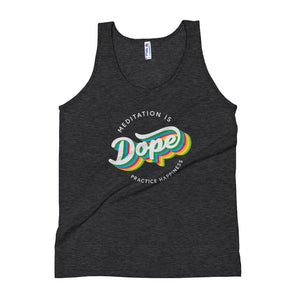 Meditation is Dope Practice HAPPINESS 🌈 Tank Top UNISEX