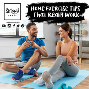 Home Exercise Tips That REALLY Work | theskinnyfoodco