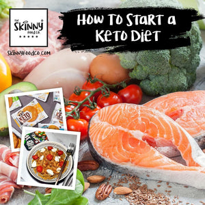 How to start a Keto diet | theskinnyfoodco