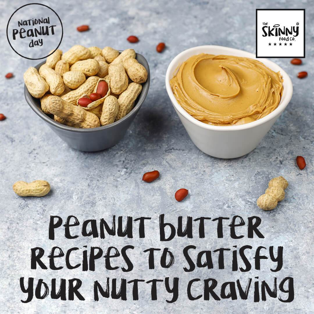Peanut Butter Recipes To Satisfy Your Nutty Craving | theskinnyfoodco