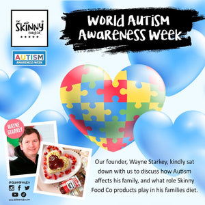 World Autism Awareness Week | theskinnyfoodco