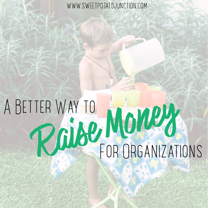 A Better Way to Raise Money for Organizations