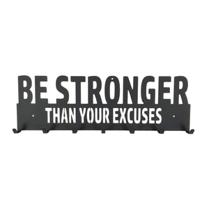 Be Stronger Than Your Excuses Medal Display