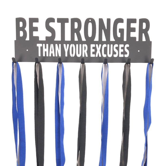 Be Stronger Than Your Excuses Medal Holder