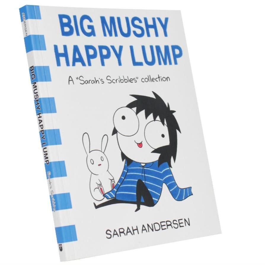 "Sarah's Scribbles: ""Big Mushy Happy Lump"" SIGNED"