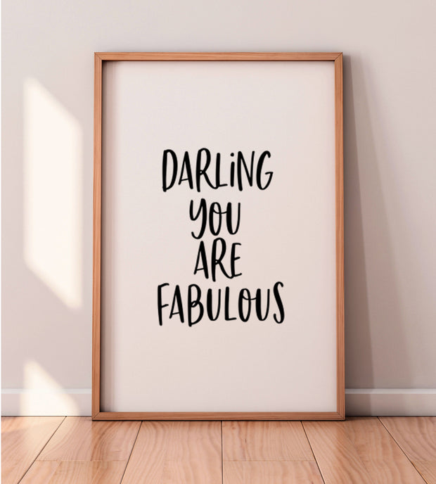 Darling You Are Fabulous,Fashion Wall Art,Gift For Her,Inspirational Poster,