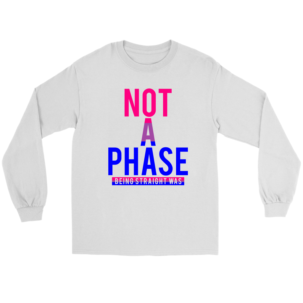 Not A Phase Long Sleeve Tee
