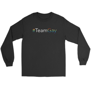#TeamGay Long Sleeve Tee