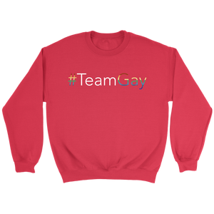 #TeamGay Sweatshirt