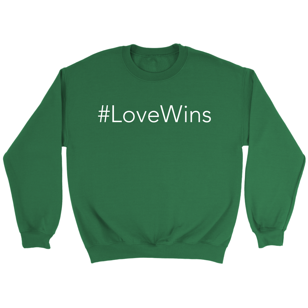 #LoveWins Sweatshirt