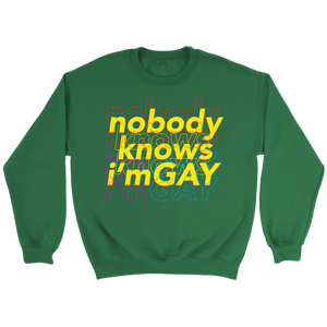 Nobody Knows Sweatshirt