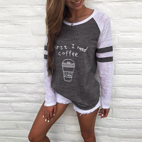 Stylish First I need Coffee Pullover