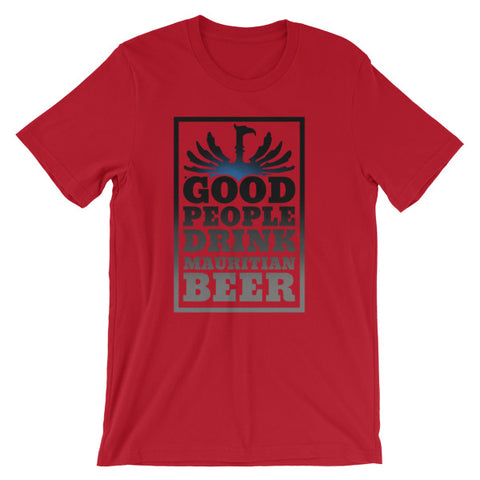 Good People Drink Mauritian Beer (Light Colours) TShirt
