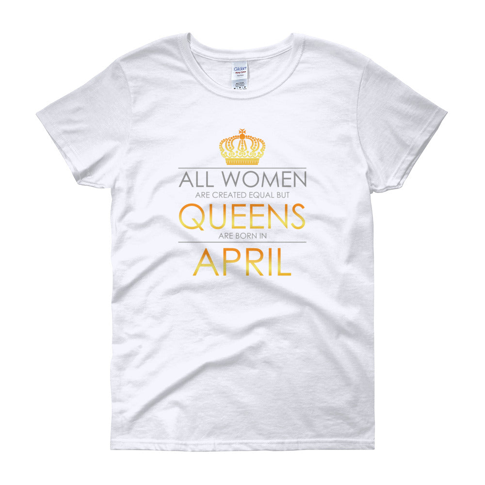 Queens are Born in April