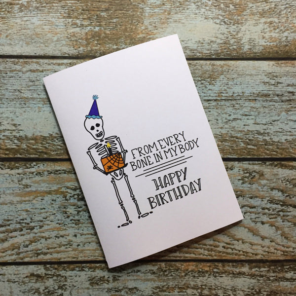 Halloween Skeleton Birthday Card, Bone Deep Love