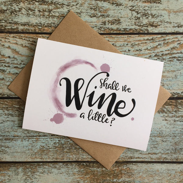 Whine or Wine Friendship card