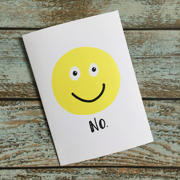 Fake smile, Current Mood, Nope Snarky Card, No Thanks funny card, Friend zone
