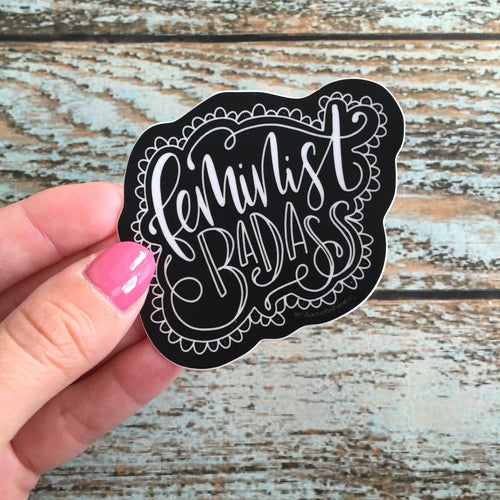 Feminist Badass,water bottle sticker, vinyl sticker, powerful woman