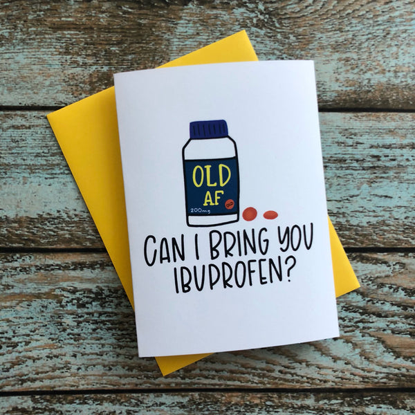 Take your Meds, Getting Older Funny Card, Get  Well Soon, Condolences, Birthday Card