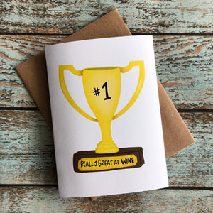 Best at Wine Winners trophy card. Best friends card. Social drinker card.