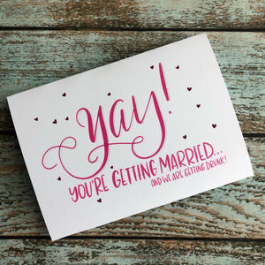 Excited for your open bar Wedding Card, engagement, love, getting married