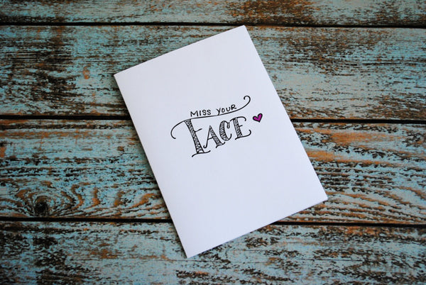 Miss Your Face Blank Greeting Card Love