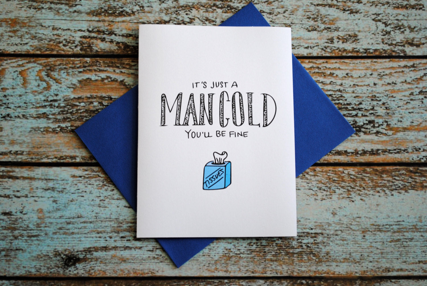 Man Cold Get Well Soon, Feel Better, Sick, Funny Card