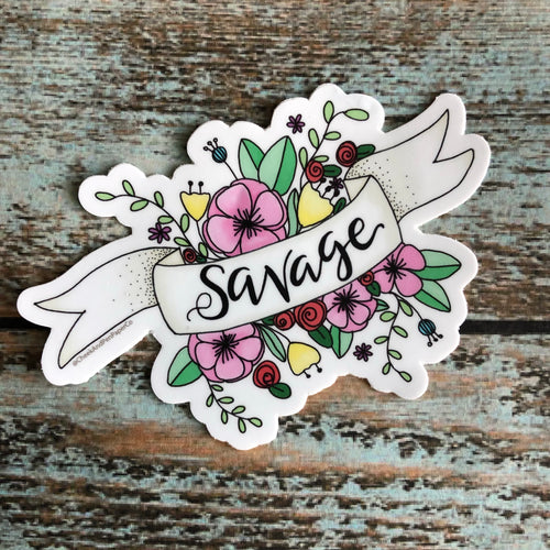 Savage floral Vinyl Sticker