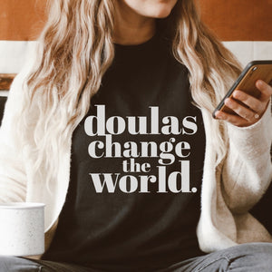 Doulas Change the World Unisex Tee