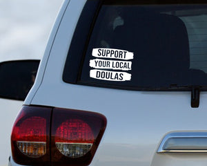 Support Your Local Doulas Car Decal