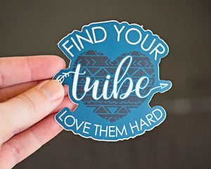 Find Your Tribe Sticker