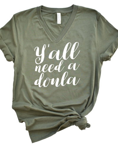Y'all Need a Doula Unisex Shirt