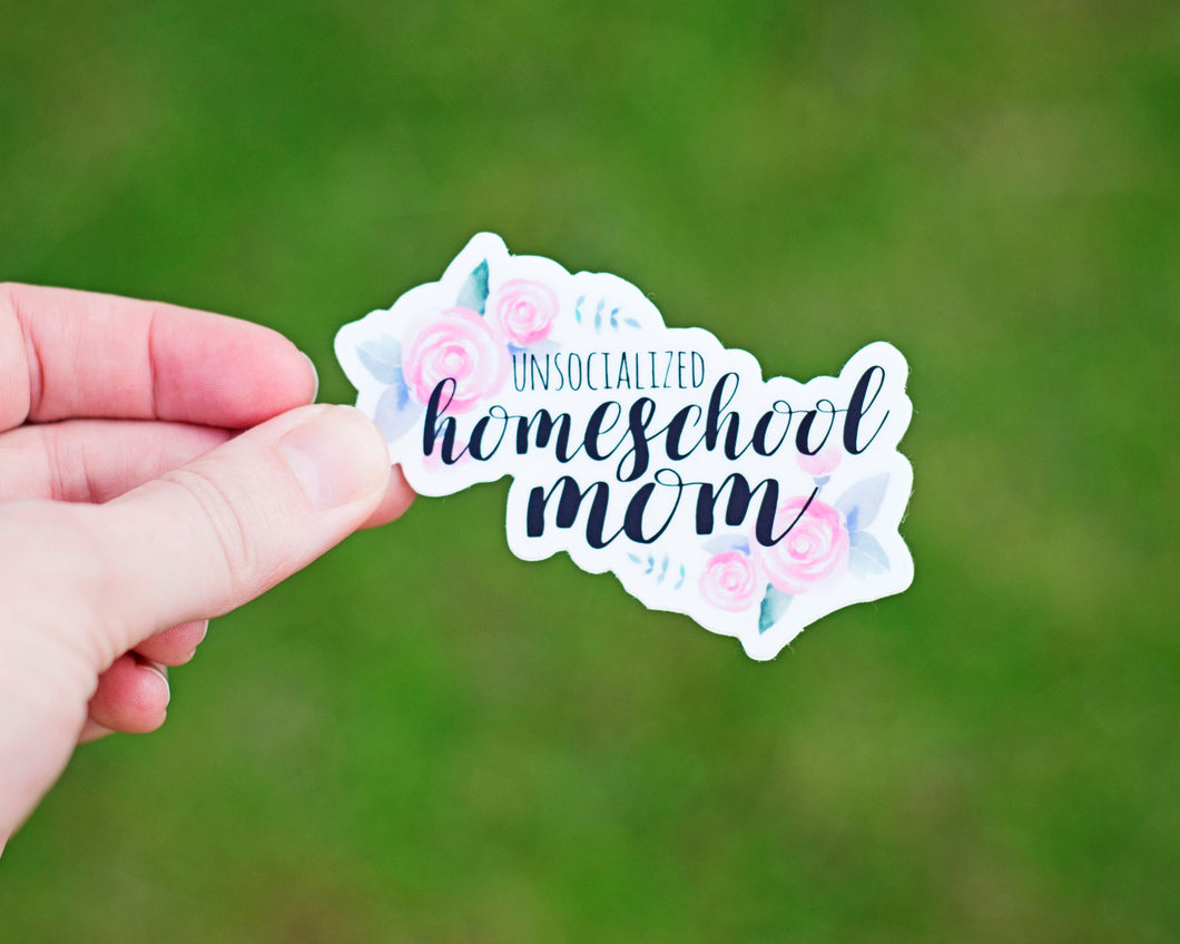 Unsocialized Homeschool Mom Sticker