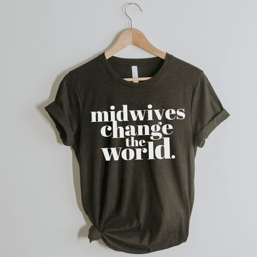 Midwives Change the World Unisex Tee