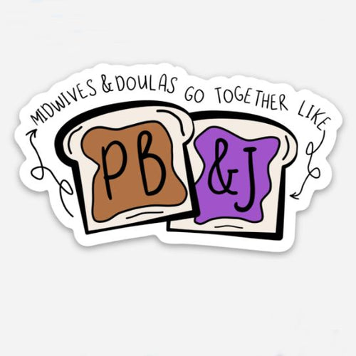 PB&J Midwives and Doulas Sticker