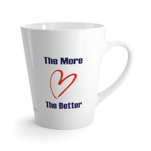 Change Mind / More Love 12 oz Latte mug