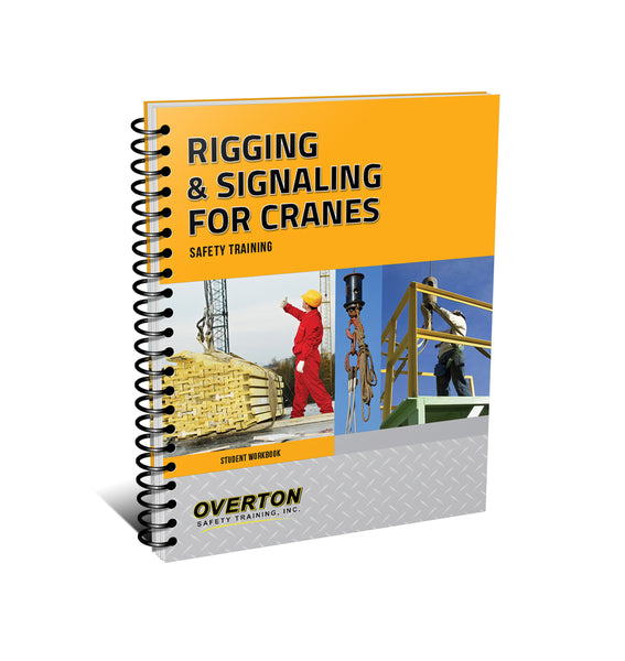 NEW! Rigging and Signaling Safety for Cranes - Student Handbook Refill