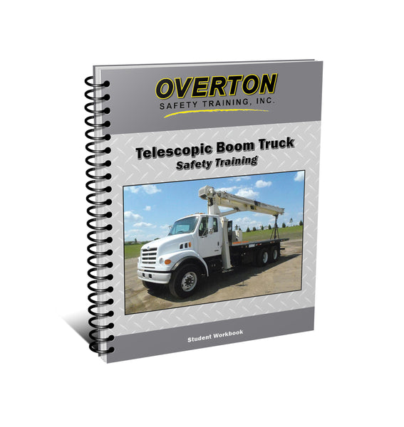 Hydraulic Telescopic Boom Truck Safety - Student Handbook Refill