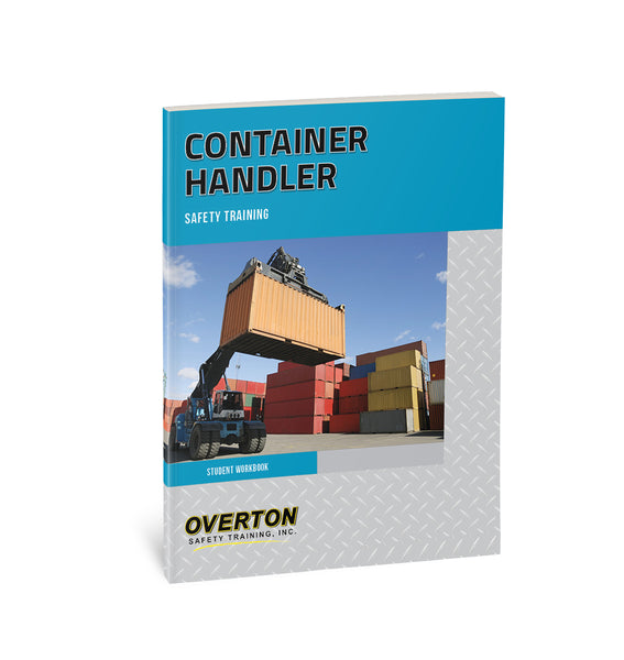Container Handler Safety - Student Handbook Refill